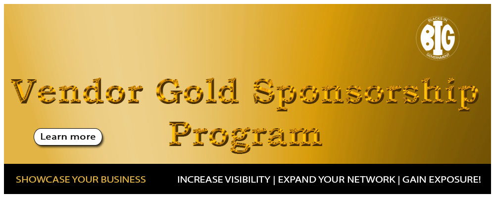 The BIG IRS NCC Chapter announces for a trail period, The Vendor Gold Sponsorship Program